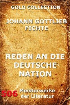 Reden an die deutsche Nation (eBook, ePUB) - Fichte, Johann Gottlieb