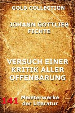 Versuch einer Kritik aller Offenbarung (eBook, ePUB) - Fichte, Johann Gottlieb