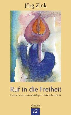 Ruf in die Freiheit (eBook, ePUB) - Zink, Jörg