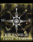 Die Familie ohne Namen (eBook, ePUB)