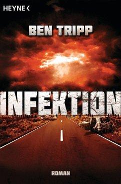Infektion (eBook, ePUB) - Tripp, Ben