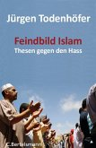 Feindbild Islam (eBook, ePUB)