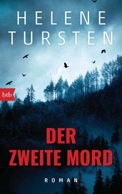 Der zweite Mord (eBook, ePUB) - Tursten, Helene