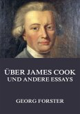 Über James Cook und andere Essays (eBook, ePUB)