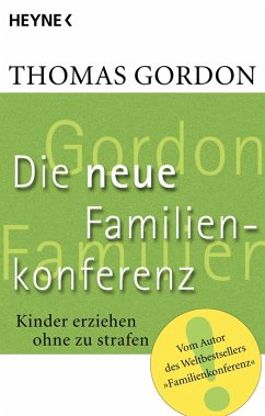 Die Neue Familienkonferenz (eBook, ePUB) - Gordon, Thomas