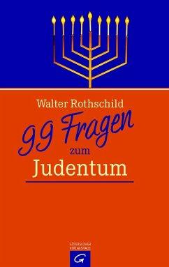 99 Fragen zum Judentum (eBook, ePUB) - Rothschild, Walter