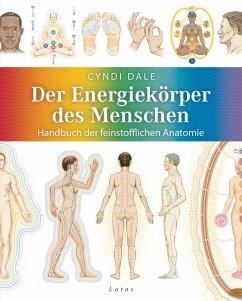 Der Energiekörper des Menschen (eBook, ePUB) - Dale, Cyndi