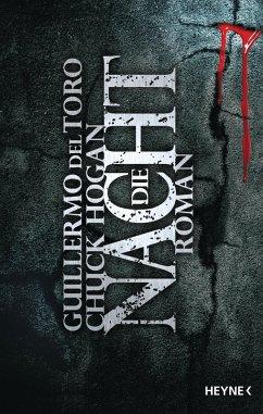 Die Nacht / Ephraim Goodweather Trilogie Bd.3 (eBook, ePUB) - Del Toro, Guillermo; Hogan, Chuck