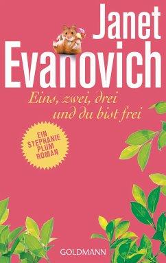 Eins, zwei, drei und du bist frei / Stephanie Plum Bd.3 (eBook, ePUB) - Evanovich, Janet
