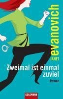 Zweimal ist einmal zuviel / Stephanie Plum Bd.2 (eBook, ePUB) - Evanovich, Janet