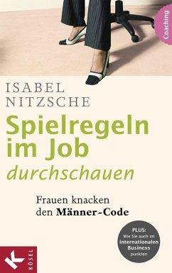 Spielregeln im Job durchschauen (eBook, ePUB) - Nitzsche, Isabel