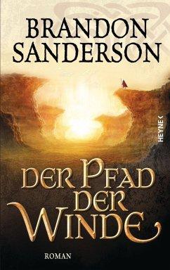 Der Pfad der Winde / Die Sturmlicht-Chroniken Bd.2