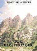 Der Klosterjäger (eBook, ePUB)