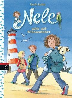 Nele geht auf Klassenfahrt / Nele Bd.5 (eBook, ePUB) - Luhn, Usch