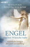 Engel machen Wünsche wahr (eBook, ePUB)