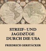 Streif- und Jagdzüge durch die USA (eBook, ePUB)