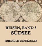 Reisen, Band 3 - Südsee (eBook, ePUB)
