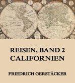 Reisen, Band 2 - Californien (eBook, ePUB)