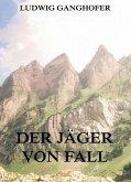 Der Jäger von Fall (eBook, ePUB)