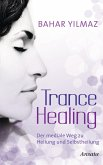 Trance Healing (eBook, ePUB)