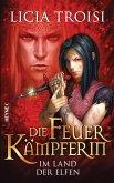 Im Land der Elfen / Die Feuerkämpferin Bd.3 (eBook, ePUB)