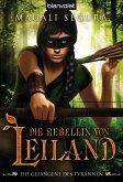Die Gefangene des Tyrannen / Die Rebellin von Leiland Bd.3 (eBook, ePUB)