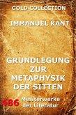Grundlegung zur Metaphysik der Sitten (eBook, ePUB)