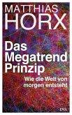 Das Megatrend-Prinzip (eBook, ePUB)