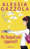 Mit Skalpell und Lippenstift / Alice Allevi Bd.1 (eBook, ePUB)