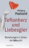 Teflonherz und Liebesgier (eBook, ePUB)