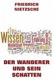 Der Wanderer und sein Schatten (eBook, ePUB)