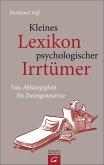 Kleines Lexikon psychologischer Irrtümer (eBook, ePUB)