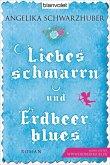 Liebesschmarrn und Erdbeerblues (eBook, ePUB)