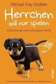 Herrchen will nur spielen (eBook, ePUB)
