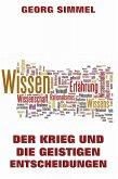 Der Krieg und die geistigen Entscheidungen (eBook, ePUB)