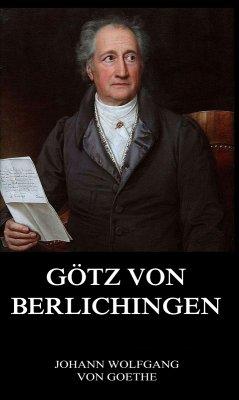 Götz von Berlichingen (eBook, ePUB) - Goethe, Johann Wolfgang von