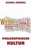 Philosophische Kultur (eBook, ePUB)