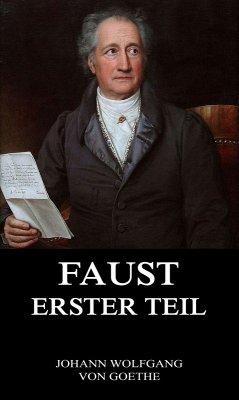 Faust, der Tragödie erster Teil (eBook, ePUB) - Goethe, Johann Wolfgang von