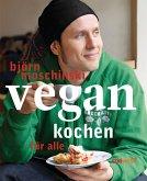Vegan kochen für alle (eBook, ePUB)