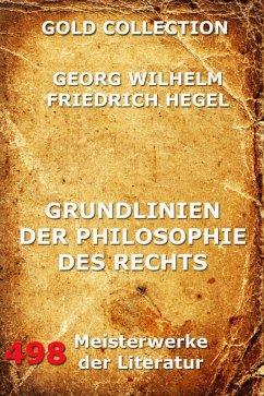 Grundlinien der Philosophie des Rechts (eBook, ePUB) - Hegel, Georg Wilhelm