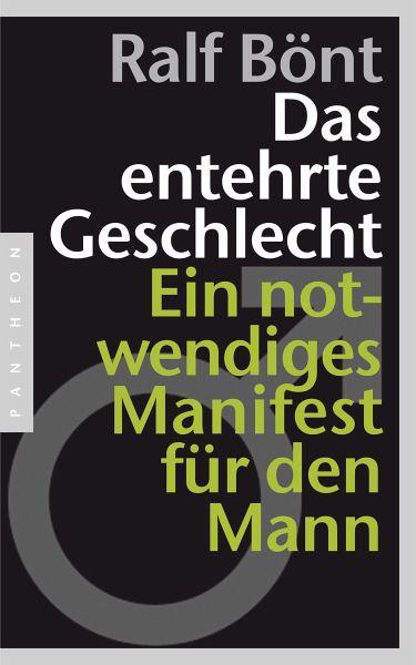 Das entehrte Geschlecht (eBook, ePUB) - Bönt, Ralf