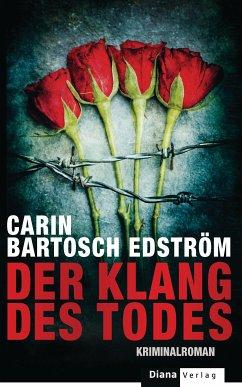Der Klang des Todes (eBook, ePUB) - Bartosch Edström, Carin