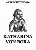 Katharina von Bora (eBook, ePUB)