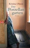 Der Porzellangarten (eBook, ePUB)