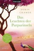 Das Leuchten der Purpurinseln / Marokko-Saga Bd.1 (eBook, ePUB)