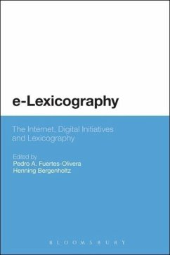 E-Lexicography: The Internet, Digital Initiatives and Lexicography - Fuertes Olivera Pedr