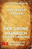 Der grüne Heinrich (Zweite Fassung) (eBook, ePUB)