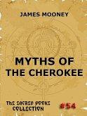 Myths of the Cherokee (eBook, ePUB)