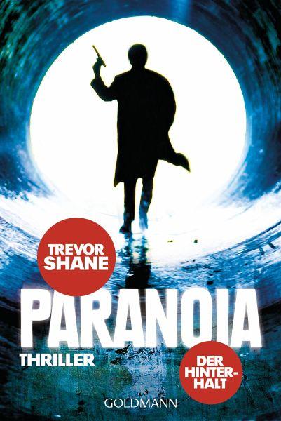 Der Hinterhalt / Paranoia Trilogie Bd.1 (eBook, ePUB) - Shane, Trevor