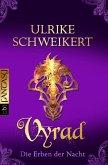Vyrad / Die Erben der Nacht Bd.5 (eBook, ePUB)